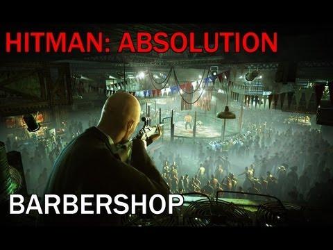 Hitman: Absolution Barbershop Guide