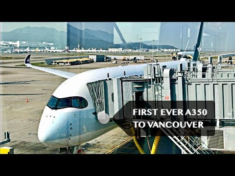 Inaugural A350 Flight to Vancouver! Cathay Pacific CX856 Business Class [4K]