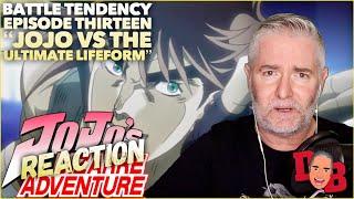 """Jojo's Bizarre Adventure (Battle Tendency) S01/EP 13 """"Jojo Vs. The Ultimate Lifeform"""" REACTION"""