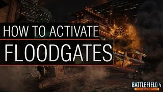 BF4 - How to Activate the Floodgates on Sunken Dragon map (Battlefield 4 Activate Floodgates)