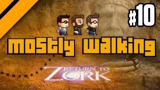 Mostly Walking - Return to Zork P10