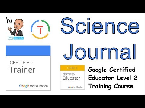 Science Journal Overview: Google Educator Level 2