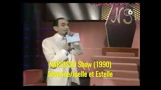 Narcisso Show.  Severine,Joelle et Estelle . Striptease sur M6  (TV 1990)