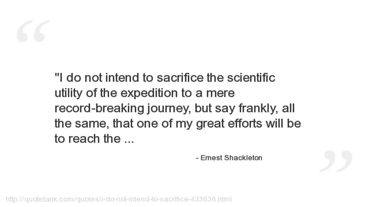 Endurance Quotes Ernest Shackleton Quotes  Youtube