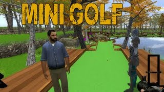 Mini Golf is Sick! Pt. 1 (Garry
