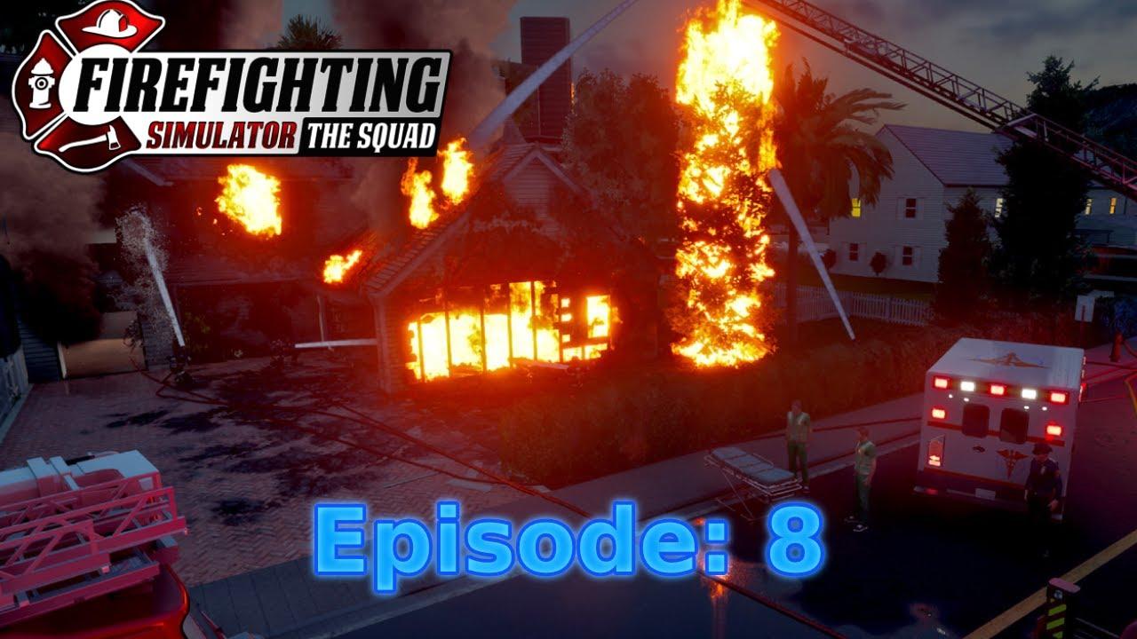 FinKone Plays Firefighting Simulator - The Squad - Episode 8