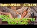 Goldilocks and the Three Bares (v2) - Mondopiece Theatre
