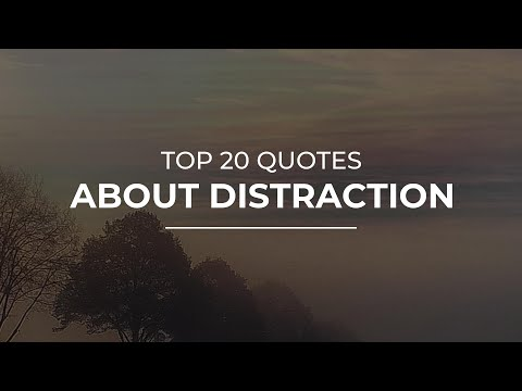 top-20-quotes-about-distraction-|-motivational-quotes-|-quotes-for-you