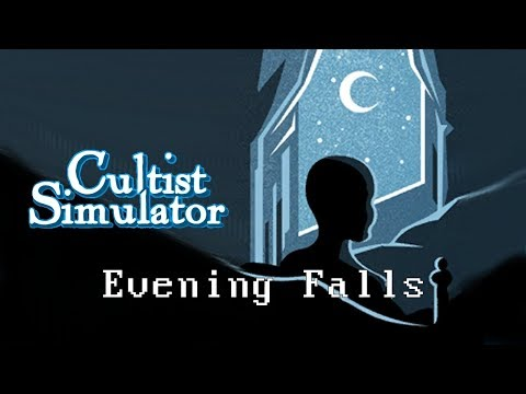 Cultist Simulator - Evening Falls |