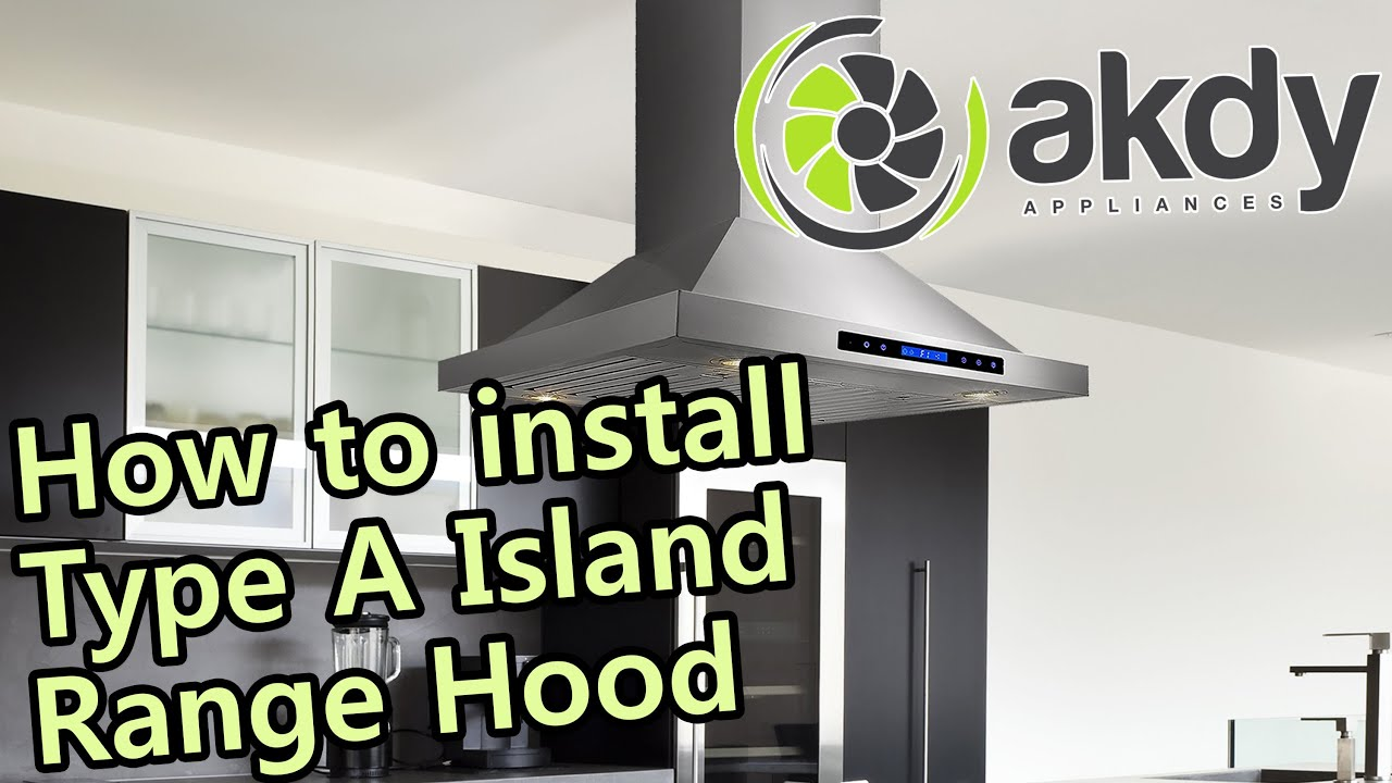 akdy island mount range hood installation tutorial type a how to