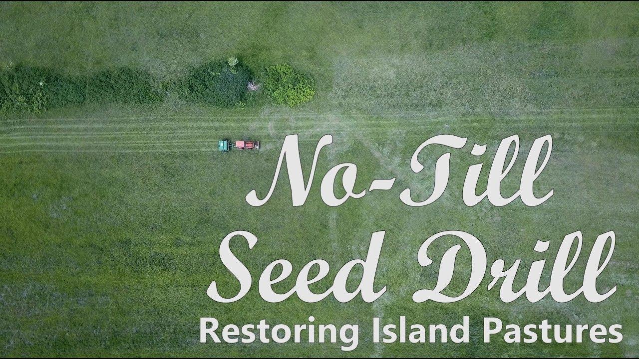 No Till Seed Drill - Restoring Island Pastures
