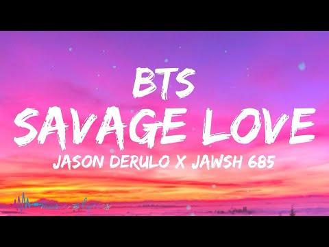 BTS - Savage Love (BTS Remix) [Lyrics] Jason Derulo x Jawsh 685