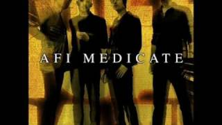 Medicate - Afi [HQ]