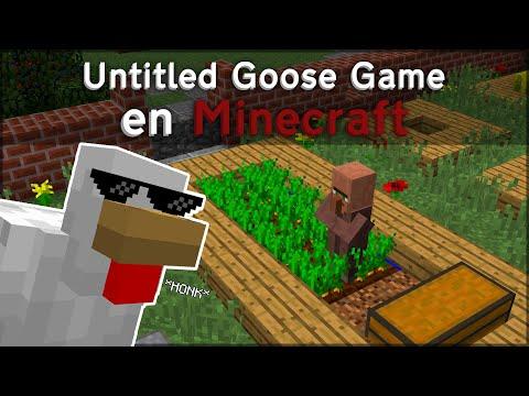 SOY UN POLLO! - Untitled Goose Game en Minecraft