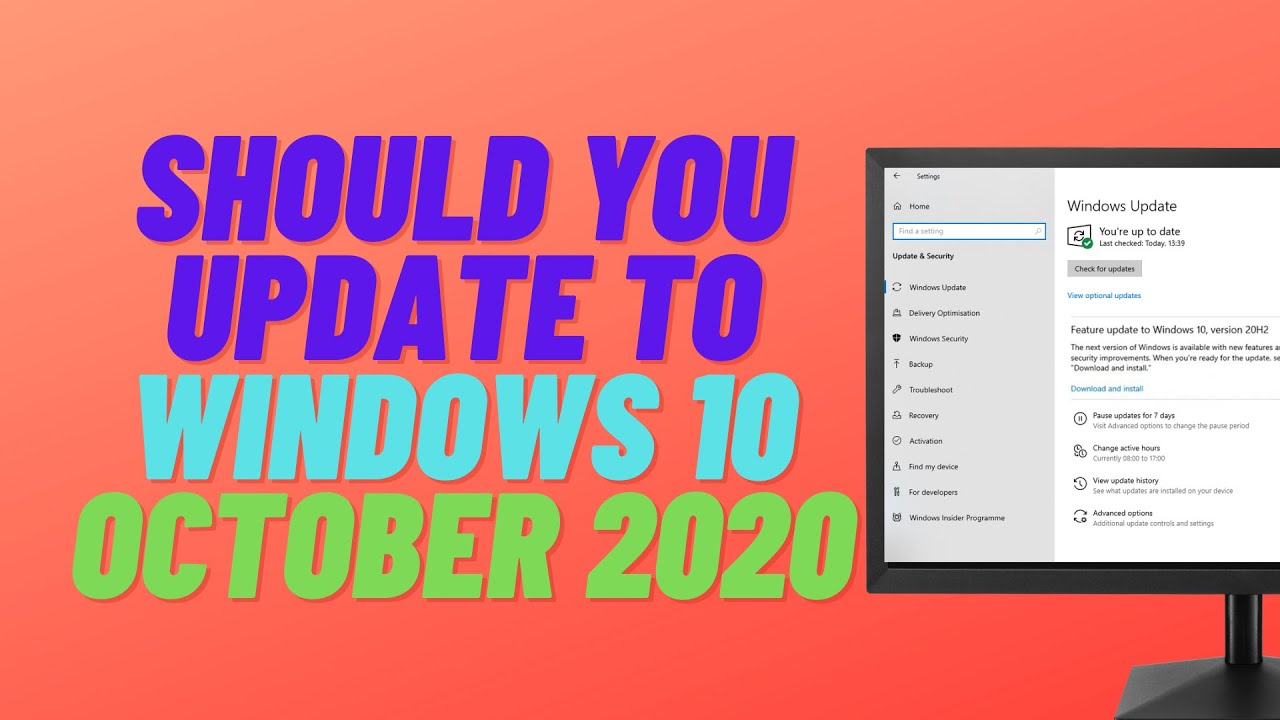 Should You Update to Windows 10 October 2020