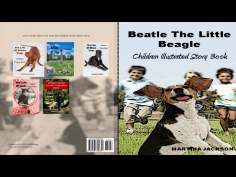 Createspace Publishing : Beatle The Little Beagle🐶 | Children's Illustrated Book | Book Readng