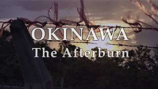 OKINAWA The Afterburn Trailer