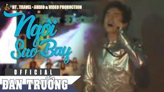 Ngôi Sao Bay Remix - Đan Trường