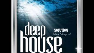Deep House Solution