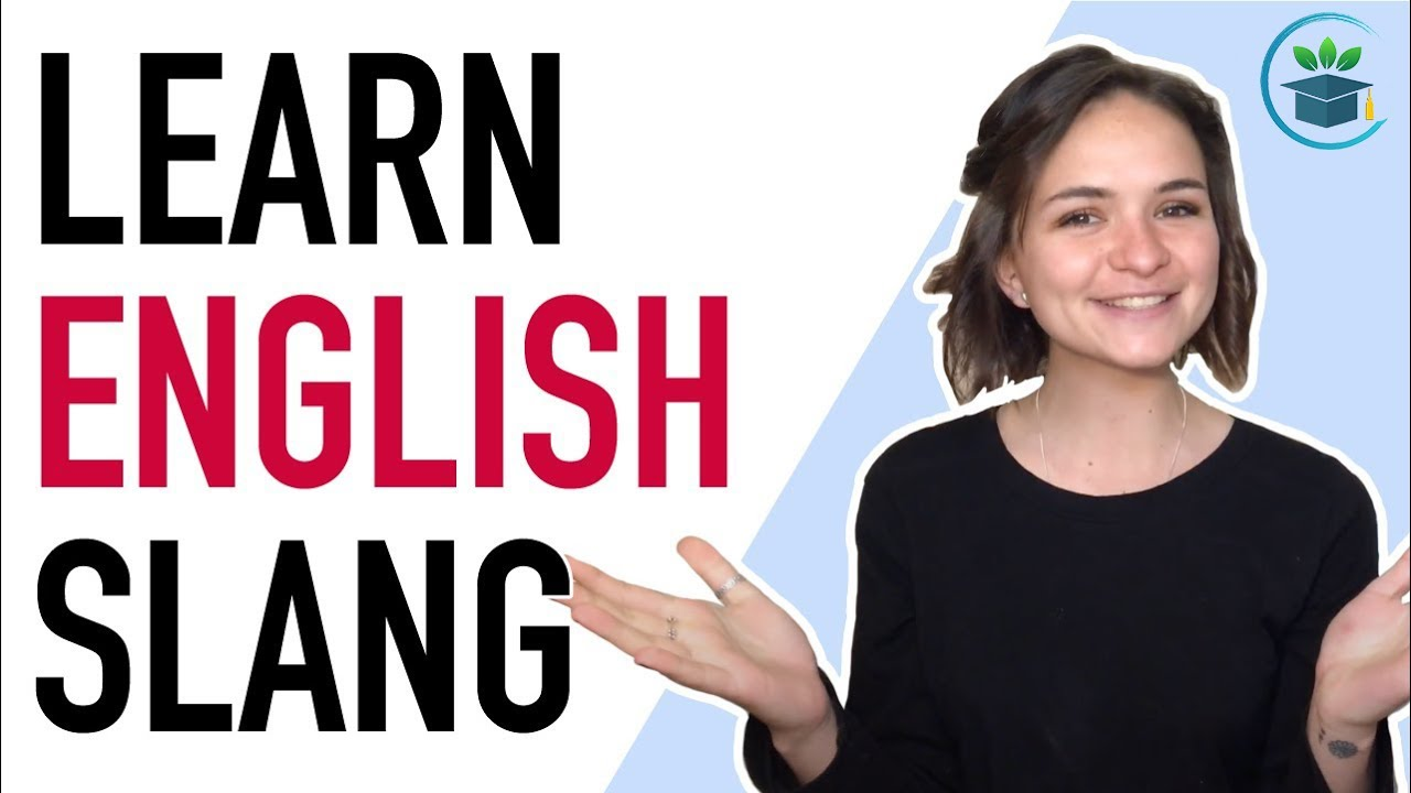 Learn English Slang Words to Speak Like a Native Speaker