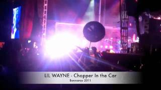 Lil Wayne Bonnaroo 2011 The Carter 4- Chopper in the Car!