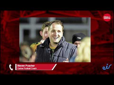 Carlow Coach Steven Poacher on Promotion, Opinions, Joe Brolly & Dublin Football