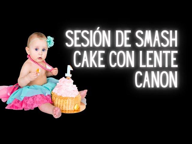 Sesión de fotos de Smash Cake con el lente 18 55mm de Canon EOS Rebel SL3