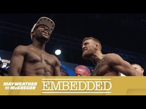 Mayweather vs McGregor Embedded: Vlog Series - Episode 6