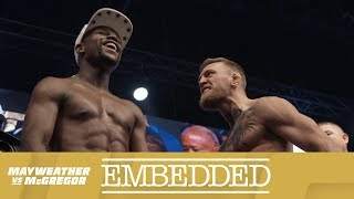 Mayweather vs McGregor Embedded: Vlog Series - Episode 6