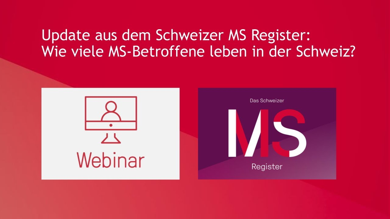 Webinar: Update aus dem Schweizer MS Register - Wie viele MS Betroffene leben in der Schweiz?