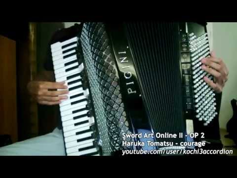 Sword Art Online II OP 2 - courage (accordion)