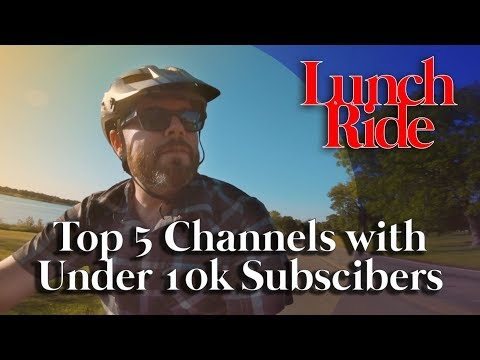 5 Under 10- Five Awesome Mountain Bike Channels Under 10k Subscribers That You Should Watch.