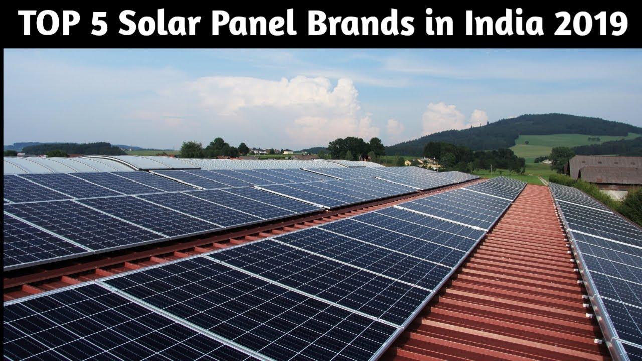 Top 5 Best Solar Panel Brands in India 2019