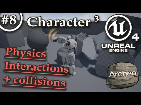 UE4 Tutorial #8 - Character (3) Physics & interactions, collisions