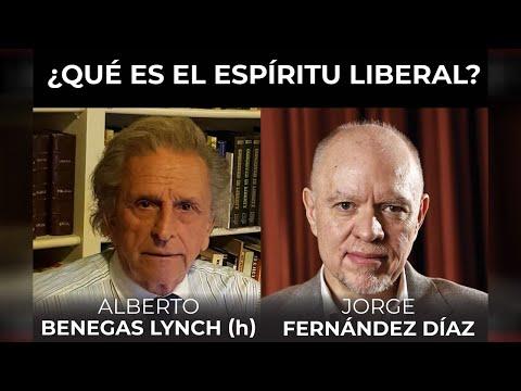 ¿Qué es el espíritu liberal? - Alberto Benegas Lynch (h) con Jorge Fernández Díaz