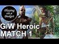 MTG Standard: G/W Heroic vs Mono-Blue Aggro - Playing on a Budget