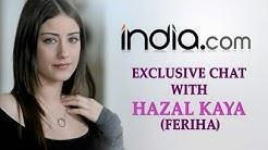 Live Chat - FERIHA actress HAZAL KAYA in Mumbai