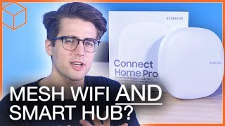 SmartThings + Mesh WiFi = endless possibilities: Samsung Connect Home Pro
