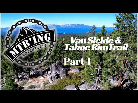 Van Sickle & Tahoe Rim Trail Part 1 (South Lake Tahoe, CA) Mountain Biking