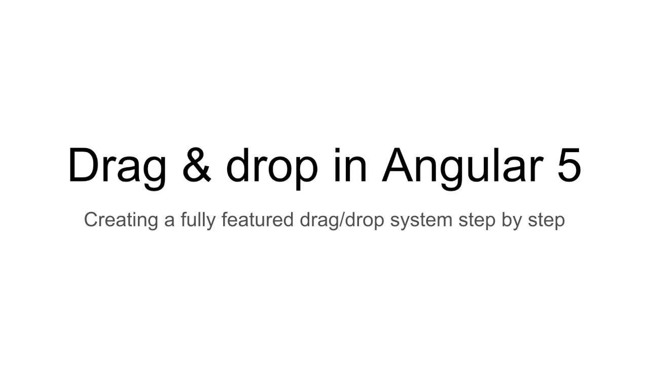 Drag/drop in Angular 5+ - introduction