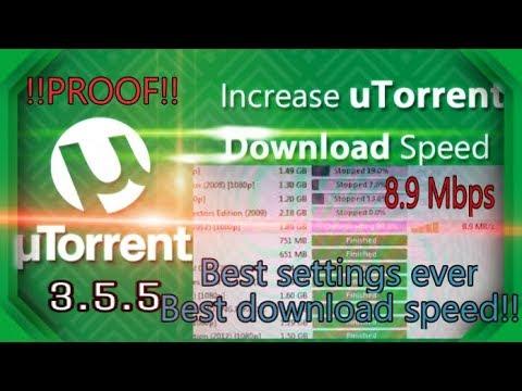 Speedup Utorrent Download Speed (Updated Settings 2019) Version 3.5.5 Best Settings Ever Upto 10Mbps
