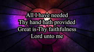 Great Is Thy Faithfulness - Hymn
