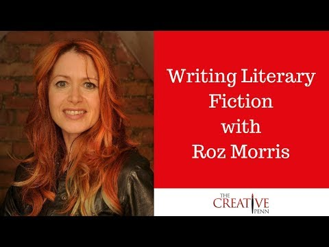 Writing Literary Fiction With Roz Morris