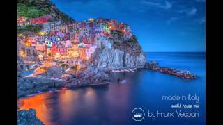 "Soulful House Music Mix ""made in Italy"" by Frank Vespari"