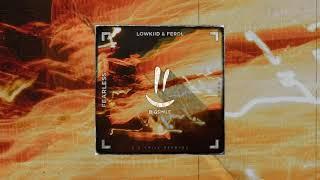Lowkiid & ferdl - Fearless