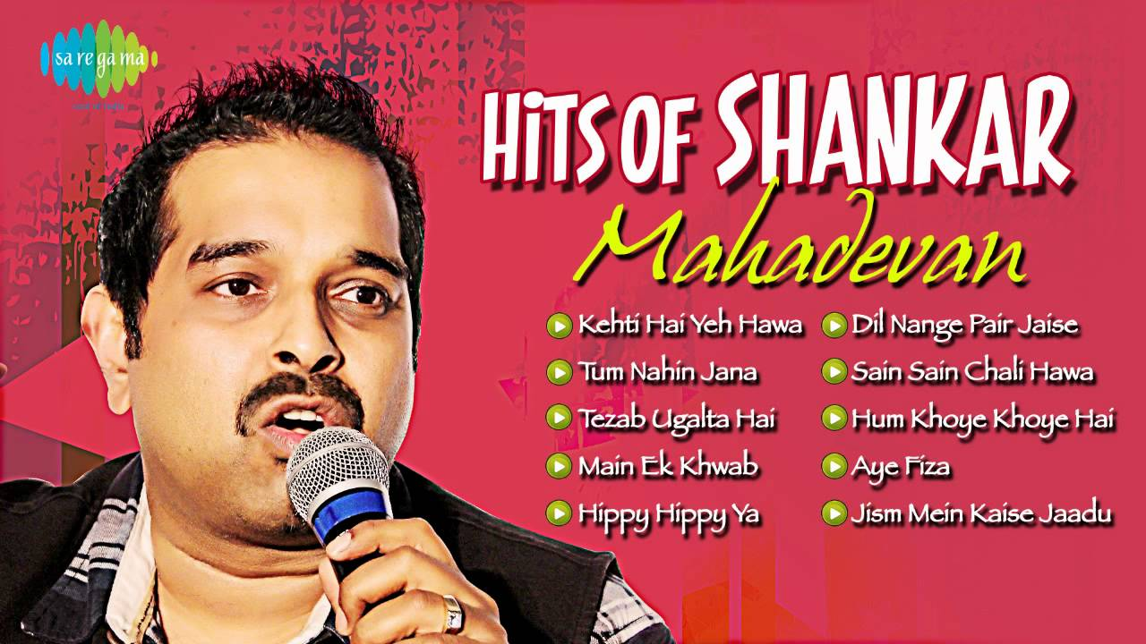 Hits of Shankar Mahadevan | Most Popular Hindi Songs - YouTube