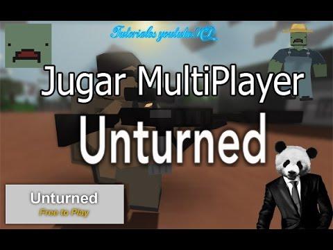 Como Jugar Unturned Multiplayer Facil y Rapido
