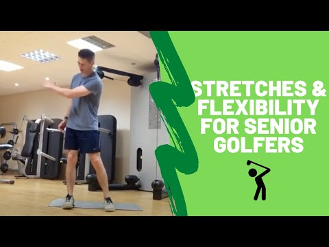 Stretches and Flexibility for Senior Golfers
