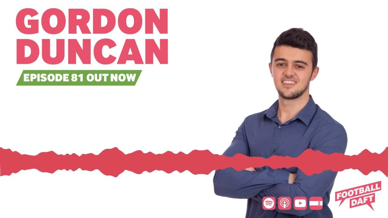 Episode 81 | Gordon Duncan