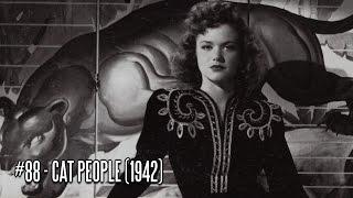 EFC II #88 - Cat People (1942)